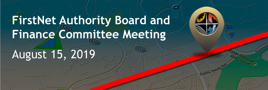 Graphic of a digital map announcing the August 15, 2019 Board and Finance Committee meeting to approve the FirstNet Authority's budget.