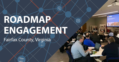 "On the right, adults in a workshop style classroom listen to a female speaker standing in front of a presentation, on the left are the words ""Roadmap Engagement Fairfax, Virginia"" and a graphic of a stylized network"
