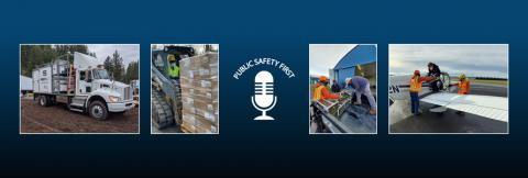 FirstNet Satellite Cell on Light Truck, man operates forklift, Public Safety First podcast logo, crew of people unload boxes from flatbed truck, crew of people load supplies onto jet airplane