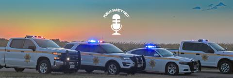 """Public Safety First Podcast logo; """"FirstNet is 'Force Multiplier' for Nebraska Sheriff's Office;"""" Buffalo County Sheriff's Office trucks, SUV, and cruiser parked on road next to a field; a sunset"""