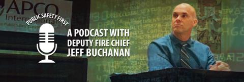 Jeff Buchanan (Deputy Fire Chief of the Clark County Fire Department) and the Public Safety First podcast logo